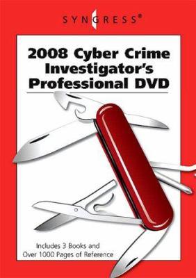 2008 Cyber Crime Investigator's Professional DVD 9781597492010