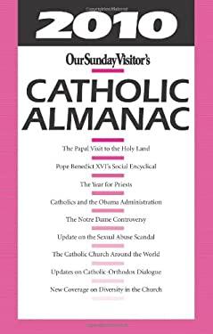 Our Sunday Visitor's Catholic Almanac 9781592766147
