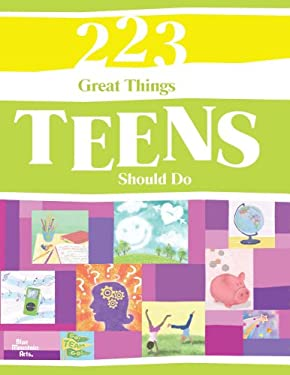 223 Great Things Teens Should Do 9781598423662