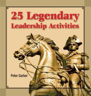 25 Legendary Leadership Activities 9781599960722