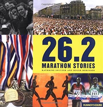 26.2 Marathon Stories 9781594863301