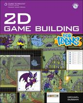 2D Game Building for Teens [With CDROM]