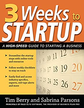 3 Weeks to Startup: A High-Speed Guide to Starting a Business 9781599181967