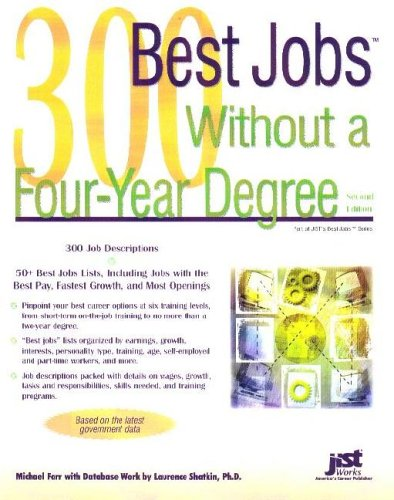 300 Best Jobs Without a Four-Year Degree 9781593572426