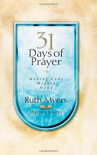 31 Days of Prayer: Moving God's Mighty Hand 9781590525593