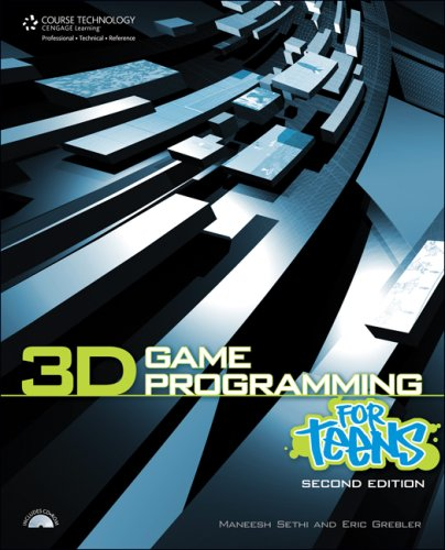 3D Game Programming for Teens [With CDROM] 9781598638431