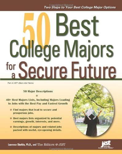 50 Best College Majors for a Secure Future 9781593577261