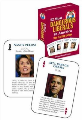 52 Most Dangerous Liberals in America: 2008 Election Edition
