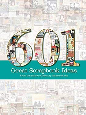 601 Great Scrapbook Ideas 9781599630175
