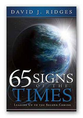 65 Signs of the Times: Leading Up to the Second Coming 9781599553665