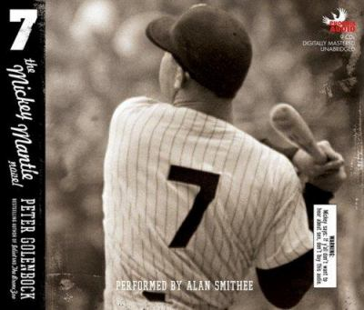 7: The Mickey Mantle Novel 9781597771726