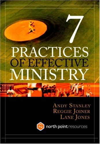 7 Practices of Effective Ministry 9781590523735