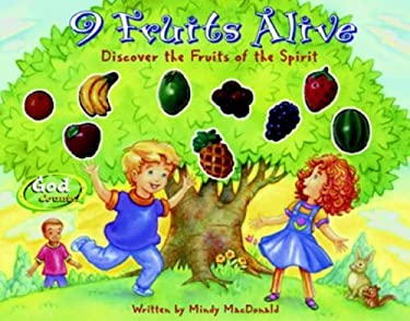 9 Fruits Alive: Discover the Fruit of the Spirit