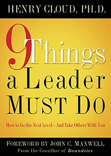 9 Things a Leader Must Do 9781591454847