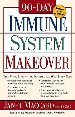90 Day Immune System Revised: This Vital Life-Saving Information Will Help You