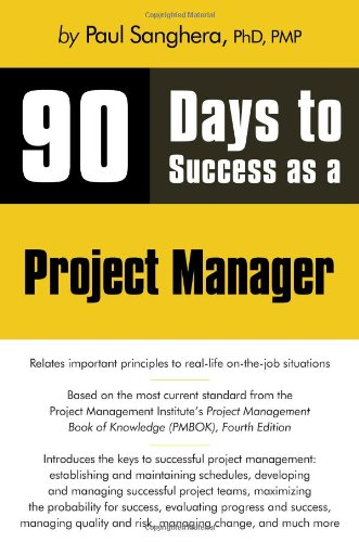 90 Days to Success as a Project Manager 9781598638691