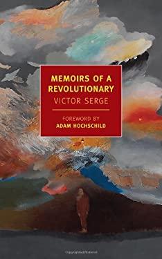 Memoirs of a Revolutionary 9781590174517
