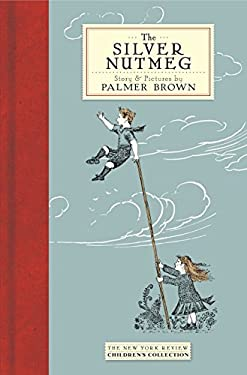 The Silver Nutmeg: The Story of Anna Lavinia and Toby 9781590175002