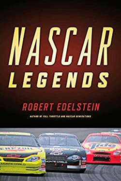 NASCAR Legends: Memorable Men, Moments, and Machines in Racing History 9781590201848