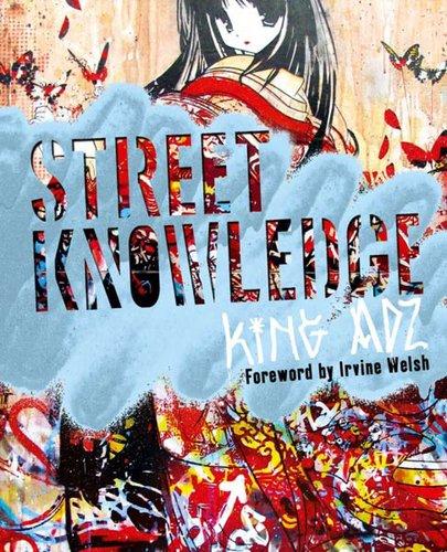 Street Knowledge - Adz, King