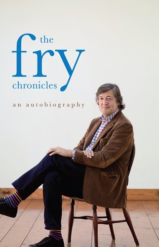 The Fry Chronicles: An Autobiography 9781590207147