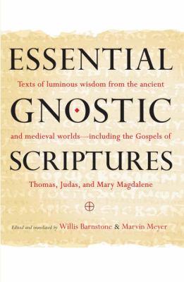 Essential Gnostic Scriptures 9781590309254
