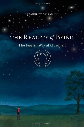 The Reality of Being: The Fourth Way of Gurdjieff 9781590309285