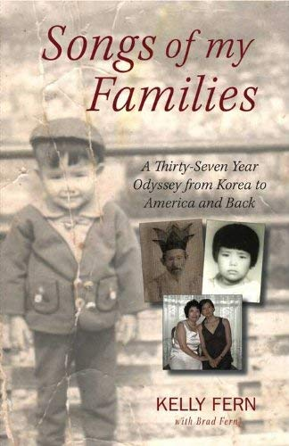 Songs of My Families: A Thirty-Seven Year Odyssey from Korea to America and Back 9781590563205