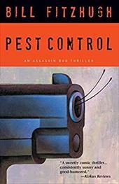 Pest Control: An Assassin Bug Thriller 16581761