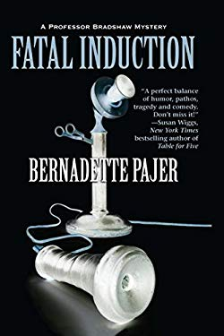 Fatal Induction: A Professor Bradshaw Mystery 9781590586136