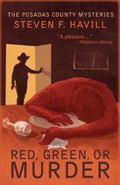 Red, Green, or Murder: A Posadas County Mystery