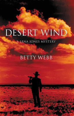 Desert Wind: A Lena Jones Mystery 9781590589809