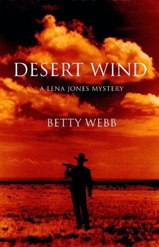 Desert Wind: A Lena Jones Mystery 9781590589816