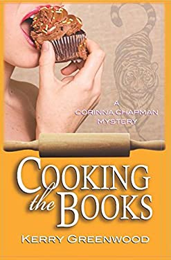 Cooking the Books: A Corinna Chapman Mystery 9781590589823