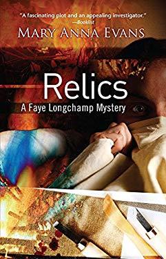 Relics: A Faye Longchamp Mystery 9781590589915