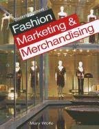Fashion Marketing & Merchandising: Student Workbook 9781590709207