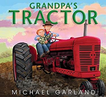 Grandpa's Tractor 9781590787625