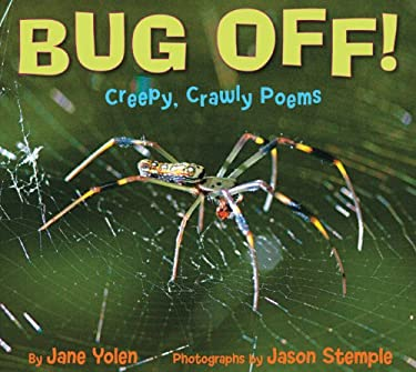Bug Off!: Creepy, Crawly Poems 9781590788622