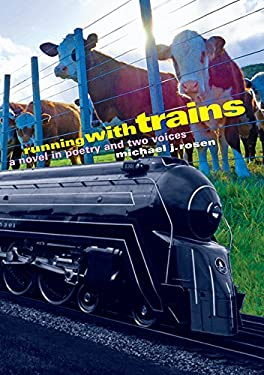 Running with Trains: A Novel in Poetry and Two Voices 9781590788639