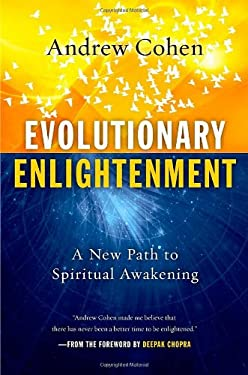 Evolutionary Enlightenment: A New Path to Spiritual Awakening 9781590792094