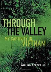 Through the Valley: My Captivity in Vietnam 23201967
