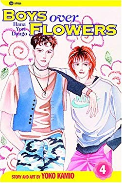 Boys Over Flowers, Volume 4: Hana Yori Dango 9781591161127