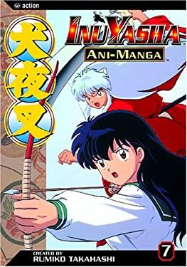 Inuyasha Ani-Manga, Vol. 7 9781591166122