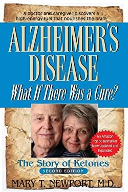 Alzheimer's Disease: What If There Was a Cure? 9781591203193