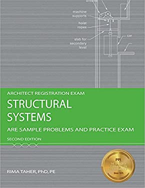 Structural Systems: Are Sample Problems and Practice Exam 9781591263319