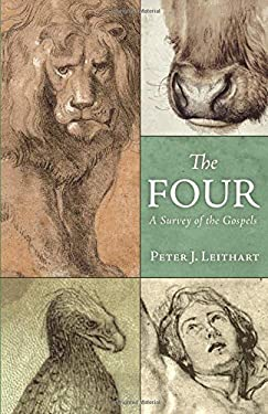 The Four: A Survey of the Gospels 9781591280804