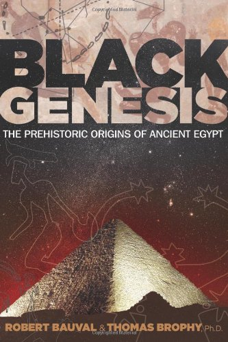 Black Genesis: The Prehistoric Origins of Ancient Egypt 9781591431145