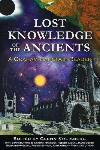 Lost Knowledge of the Ancients: A Graham Hancock Reader 9781591431176