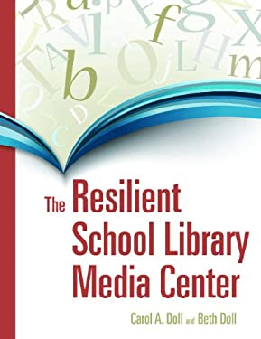 The Resilient School Library 9781591586395