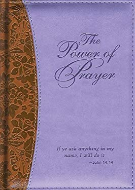 The Power of Prayer 9781591777229